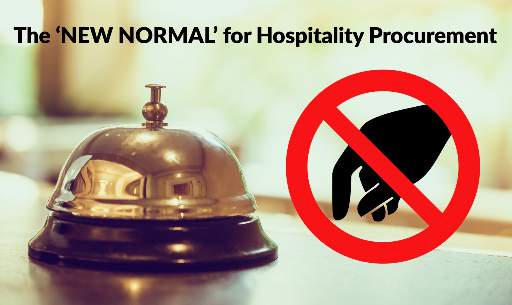 The New Normal for Hospitality Procurement